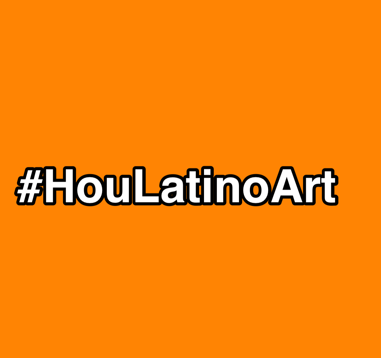 Put #HouLatinoArt On The Map